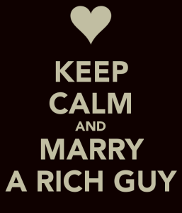 keep-calm-and-marry-a-rich-guy